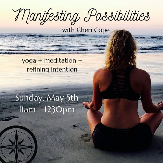 Manifesting Possibilities Workshop - May 5th