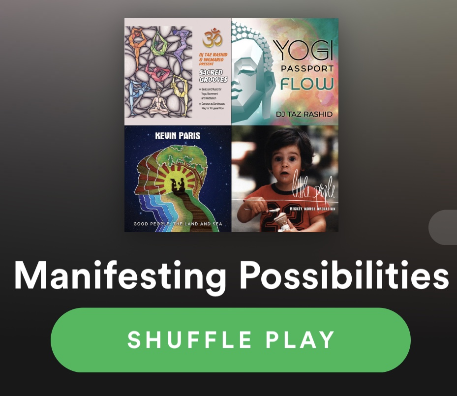 Manifesting Possibilities Playlist - Music to Inspire