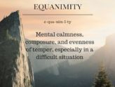 Finding Equanimity in Difficult Times
