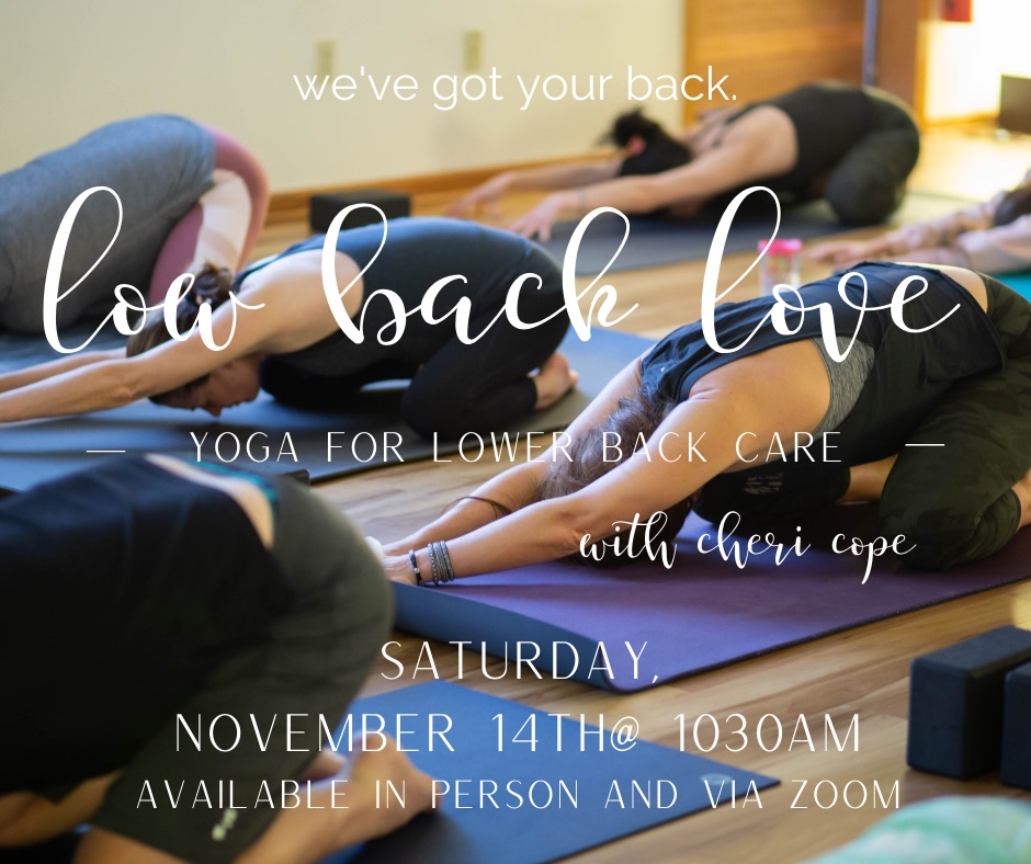 New Date! Healthy Back Yoga Workshop - Nov. 14th at 10:30 am.